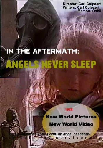 После гибели: ангелы не спят / In the aftermath: angels never sleep (1988)