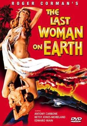 Последняя женщина на Земле / The Last Woman on Earth